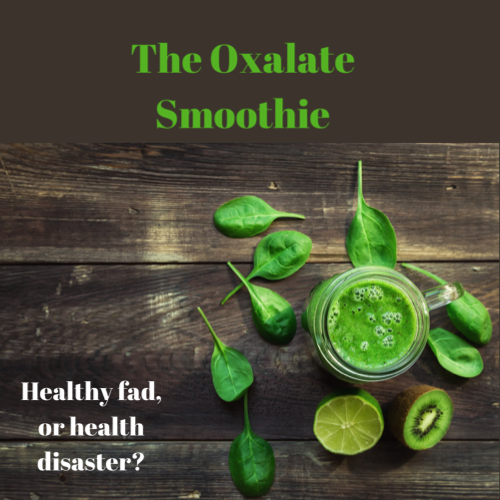 Oxalate, Gallbladder, Leaky Gut and Gastric Bypass…What's The Connection?
